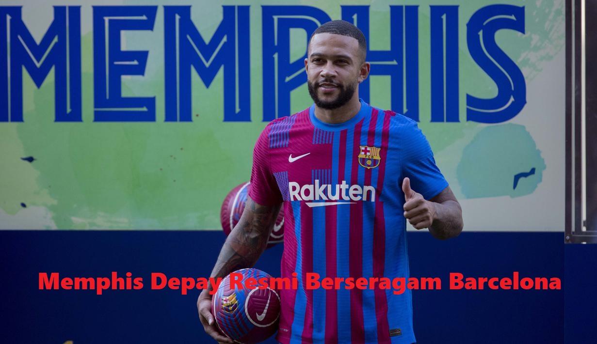 Memphis Depay Resmi Berseragam Barcelona